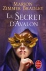 Marion Zimmer Bradley - Le Cycle d'Avalon, tome 3 : Le Secret d'Avalon