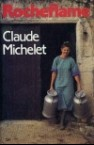 Claude Michelet - Rocheflame