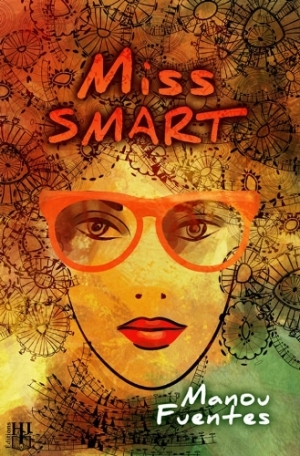 Manou Fuentes -  Miss Smart