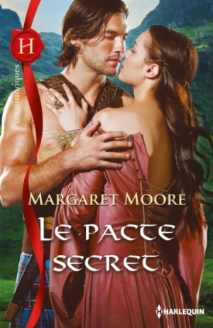 Margaret Moore - Le pacte secret