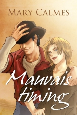 Mary Calmes - Mauvais timing