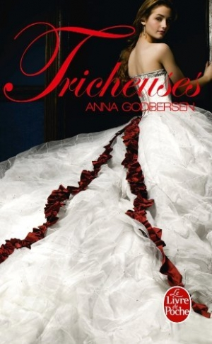 Anna Godbersen - The Luxe, tome 3 : Tricheuses